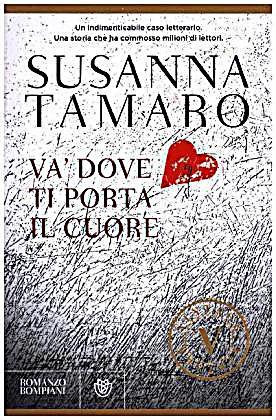 Va 39 dove ti porta il cuore buch portofrei bei - Susanna tamaro va dove ti porta il cuore frasi ...