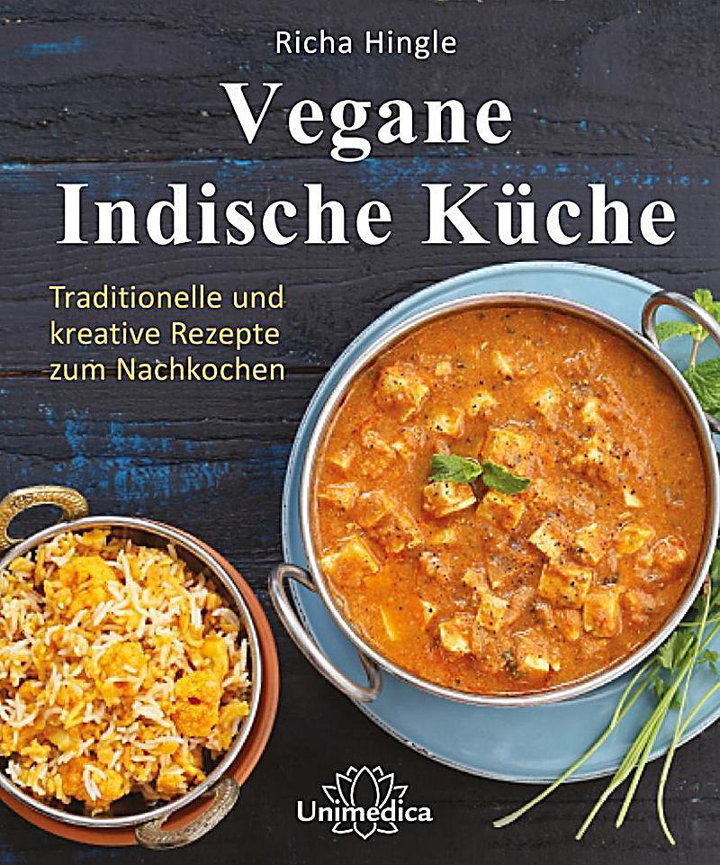 Küche Sofort Lieferbar : vegane indische k che buch von richa hingle portofrei bestellen ~ Somuchworld.com Haus und Dekorationen