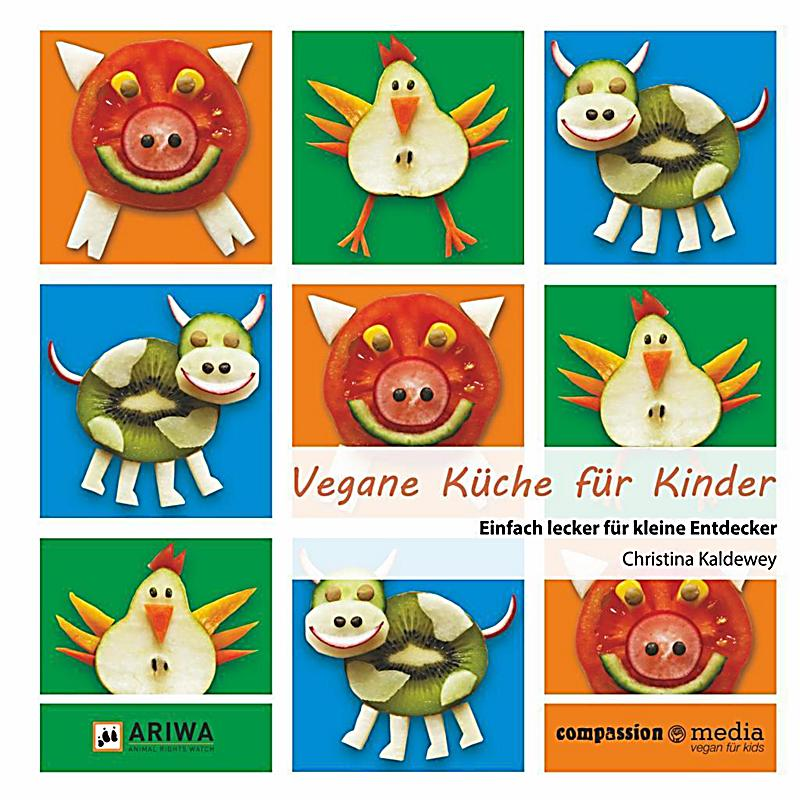 vegane k che f r kinder buch portofrei bei bestellen. Black Bedroom Furniture Sets. Home Design Ideas