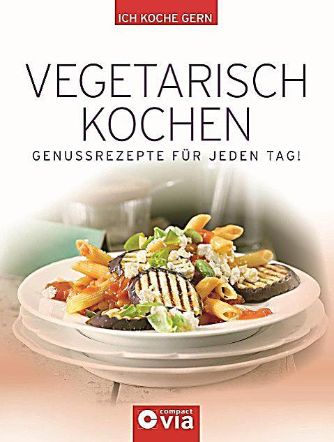 vegetarisch kochen buch jetzt bei online bestellen