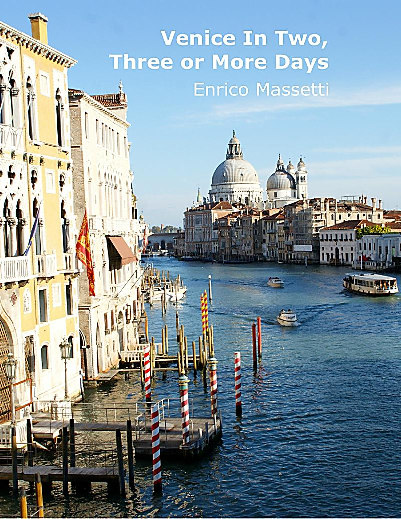 Venice in two three or more days ebook jetzt bei for What to see in venice in 2 days