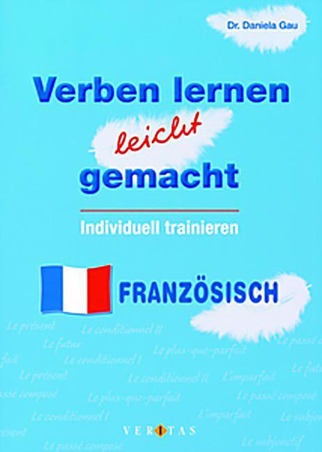 Verben lernen leicht gemacht - Französisch Buch - Weltbild.de