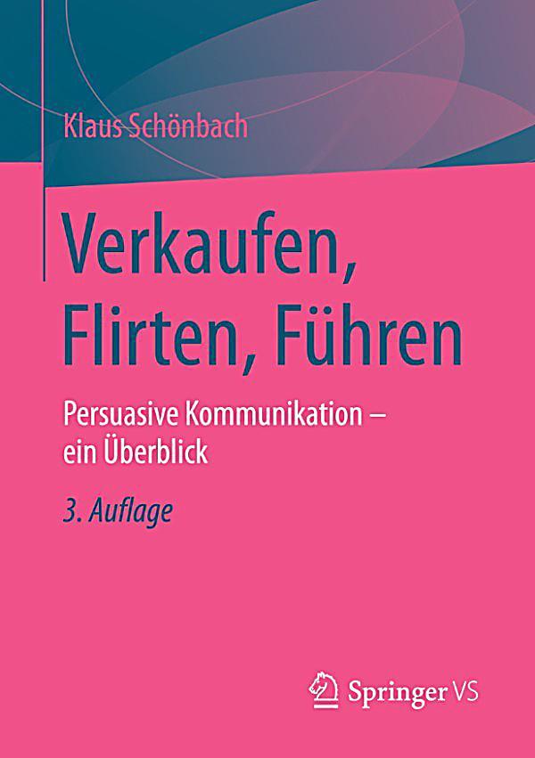 Klaus schönbach verkaufen flirten führen