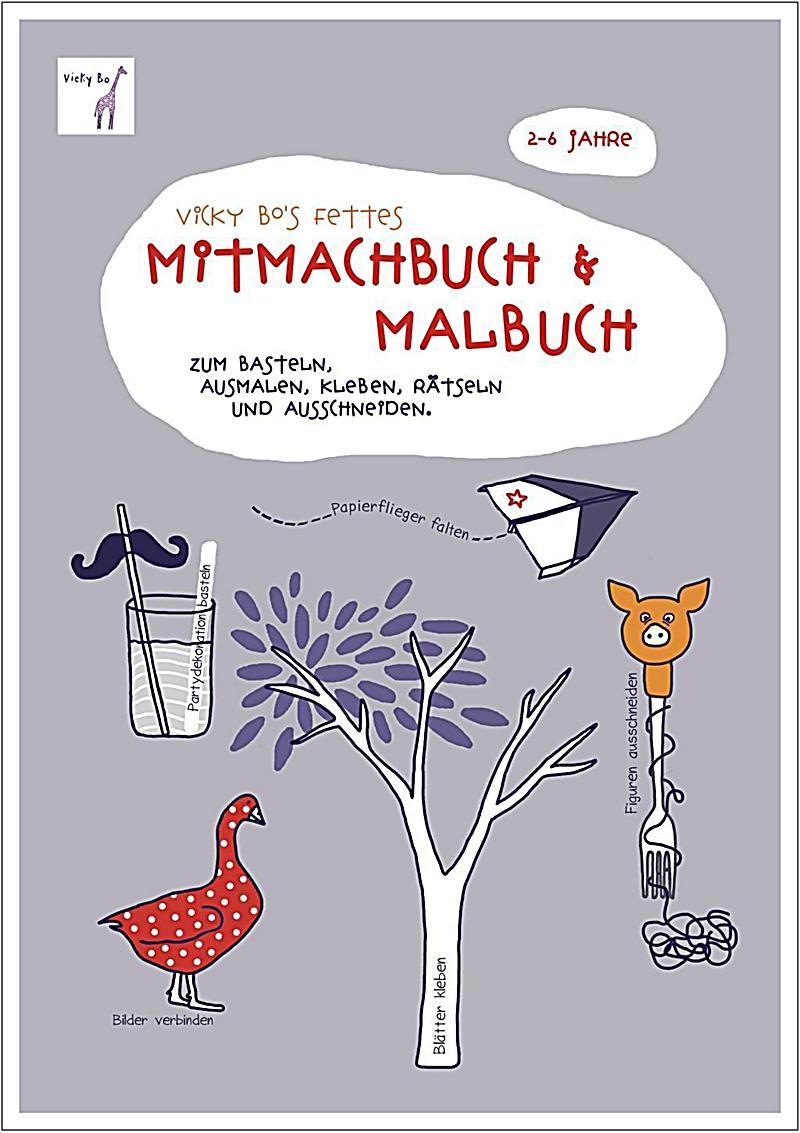 Vicky Bo\'s fettes Mitmachbuch & Malbuch Buch portofrei bestellen