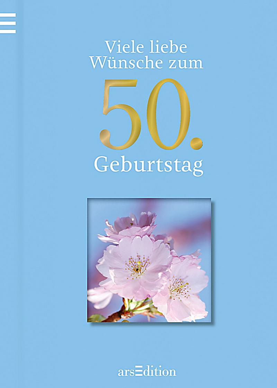 Wunsche Zum 50 Geburtstag