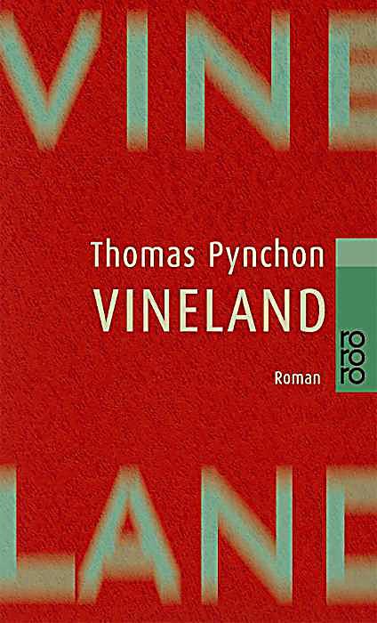 Vineland buch von thomas pynchon portofrei bestellen for Fensterscheibe bestellen