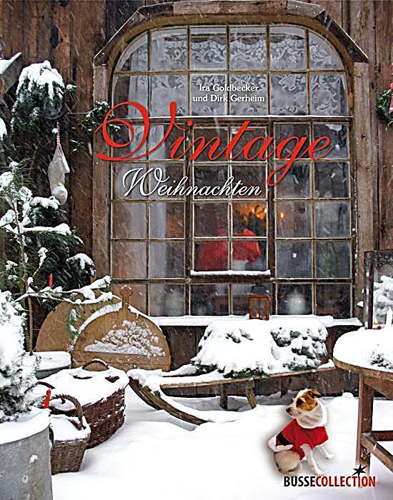vintage weihnachten buch von ira goldbecker portofrei kaufen. Black Bedroom Furniture Sets. Home Design Ideas