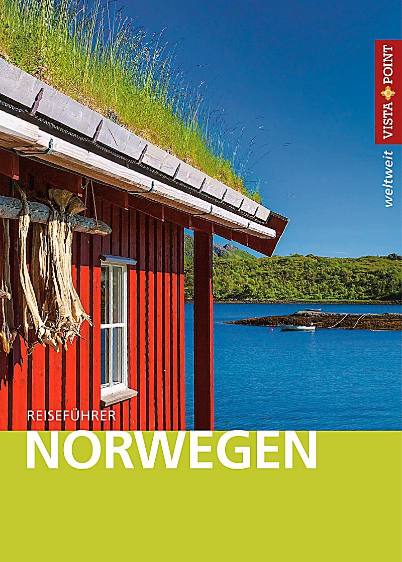 vista point weltweit reisef hrer norwegen buch. Black Bedroom Furniture Sets. Home Design Ideas