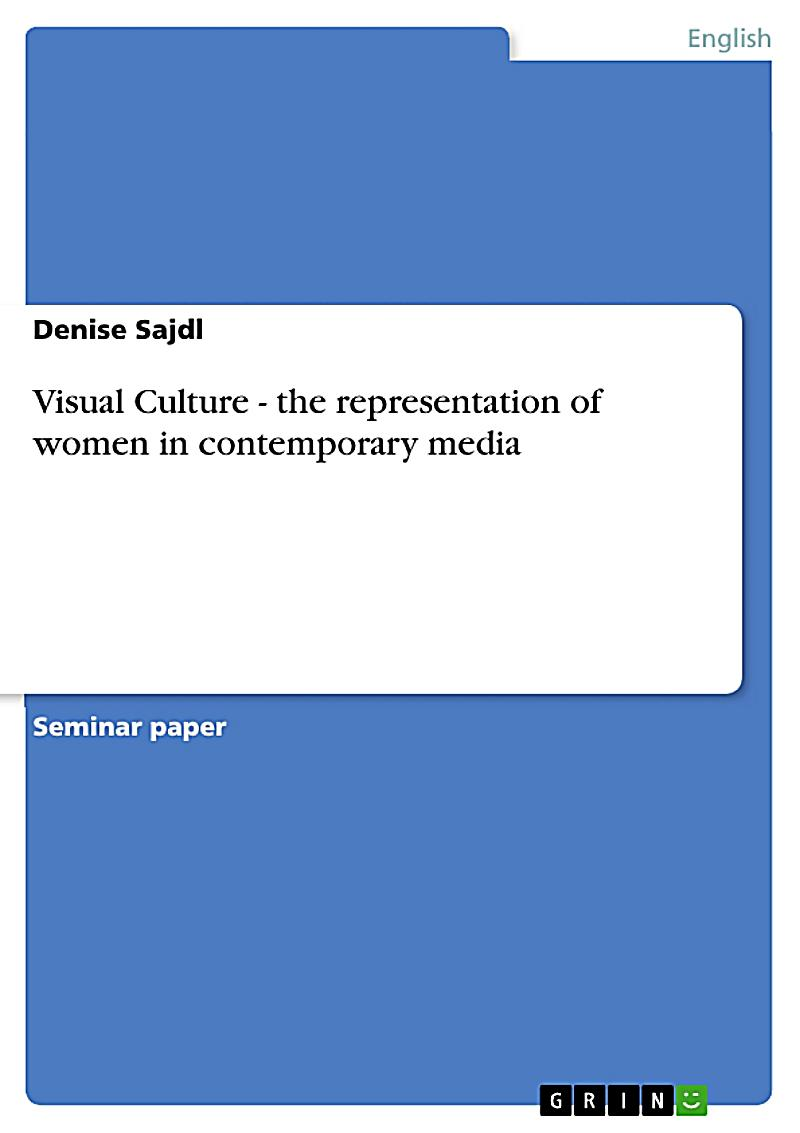 representations of women in the media essays The pressure put on women through ads, television, film and new media to be sexually attractive—and sexually active—is profound while this is nothing new.