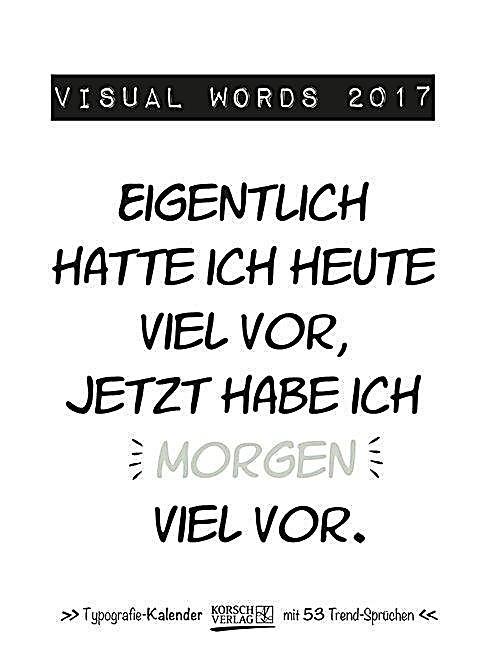 visual words 2017 kalender g nstig bei bestellen. Black Bedroom Furniture Sets. Home Design Ideas