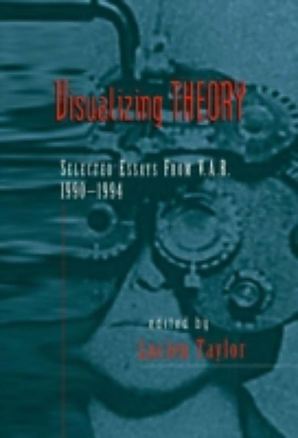 visualizing theory selected essays from v.a.r Get the best deals on visualizing theory selected essays from v a r , 1990-1994 isbn13:9780415908436 isbn10:0415908434 from textbookrush at a great price and get.