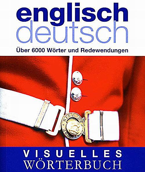 Visuelles w rterbuch englisch deutsch buch for Englisch deutsch ubersetzung