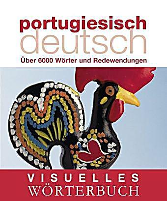 https://weltbild.scene7.com/asset/vgw/visuelles-woerterbuch-portugiesisch-deutsch-072415235.jpg