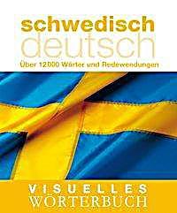 visuelles w rterbuch schwedisch deutsch buch portofrei bestellen. Black Bedroom Furniture Sets. Home Design Ideas