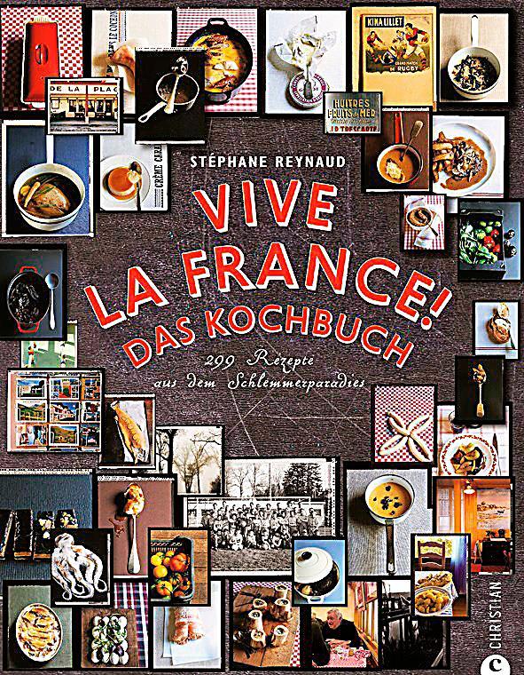 Vive la France! Buch von Stéphane Reynaud portofrei - Weltbild.de
