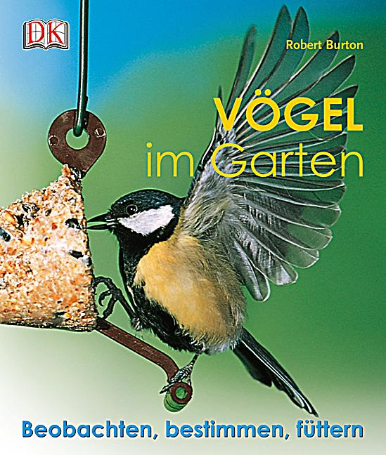 v gel im garten buch von robert burton portofrei bei. Black Bedroom Furniture Sets. Home Design Ideas