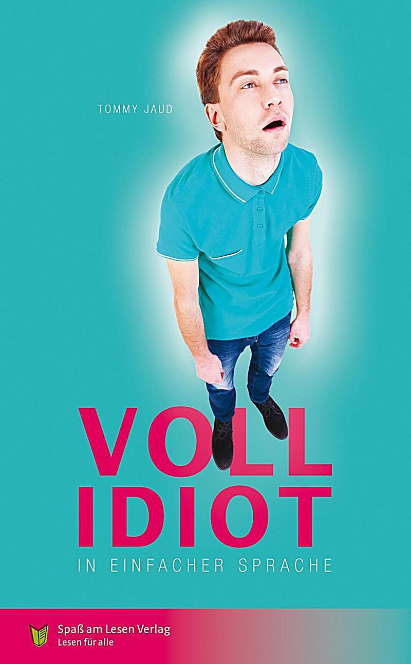 Vollidiot Buch von Tommy Jaud jetzt bei Weltbild.ch bestellen