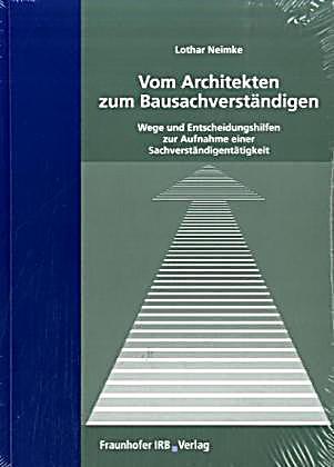 Vom architekten zum bausachverst ndigen buch portofrei kaufen for Studium zum architekten