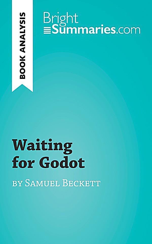 An analysis of secondary characters in waiting for godot by samuel beckett