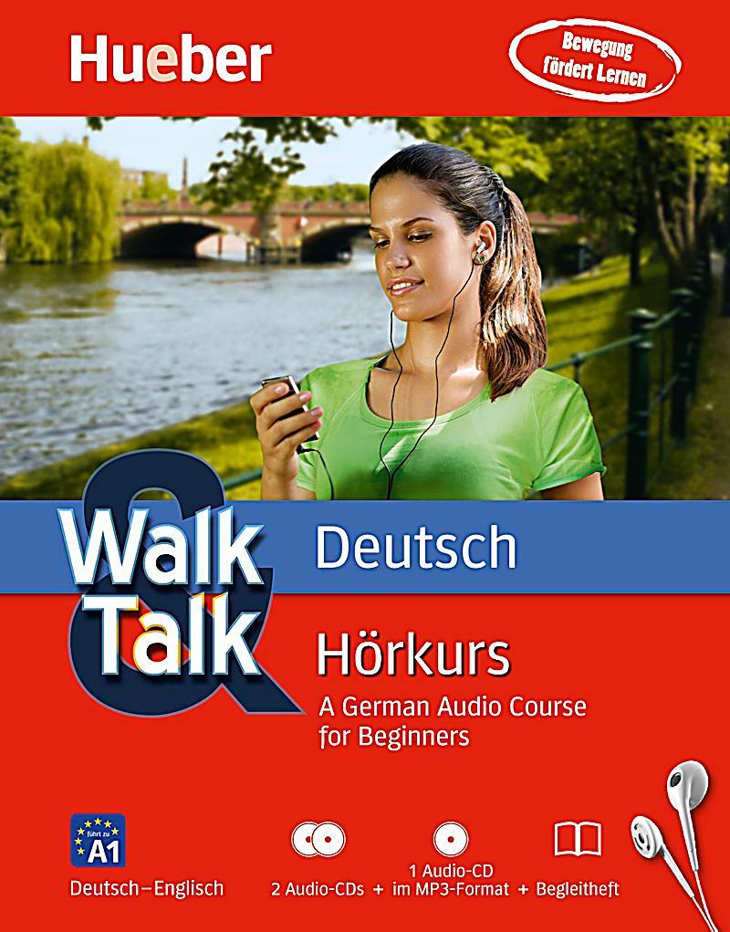 Walk & Talk Deutsch Hörkurs, 2 Audio-CDs + MP3-CD