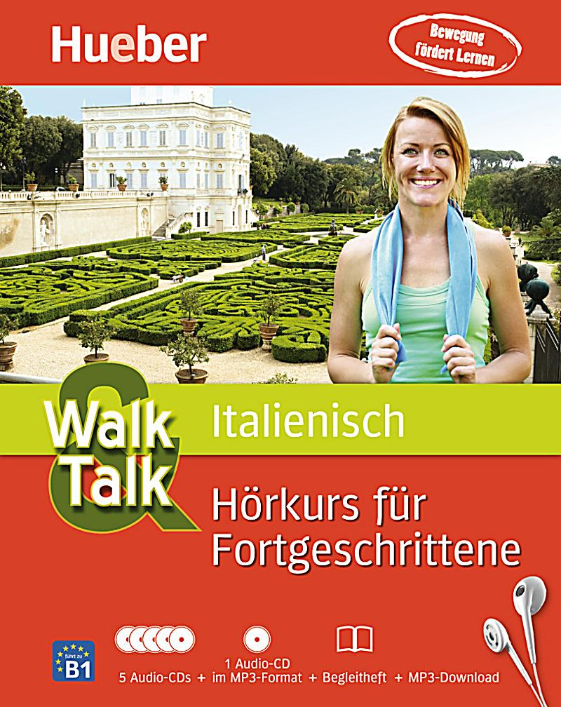 Walk & Talk Italienisch Hörkurs Für Fortgeschrittene, 5