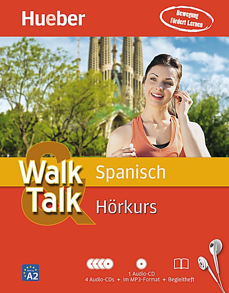 Walk & Talk Spanisch Hörkurs, 4 Audio-CDs + MP3-CD