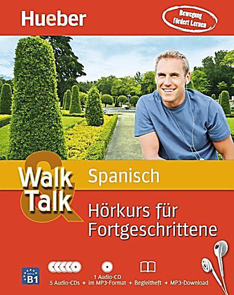Walk & Talk Spanisch Hörkurs Für Fortgeschrittene, 5 Audio
