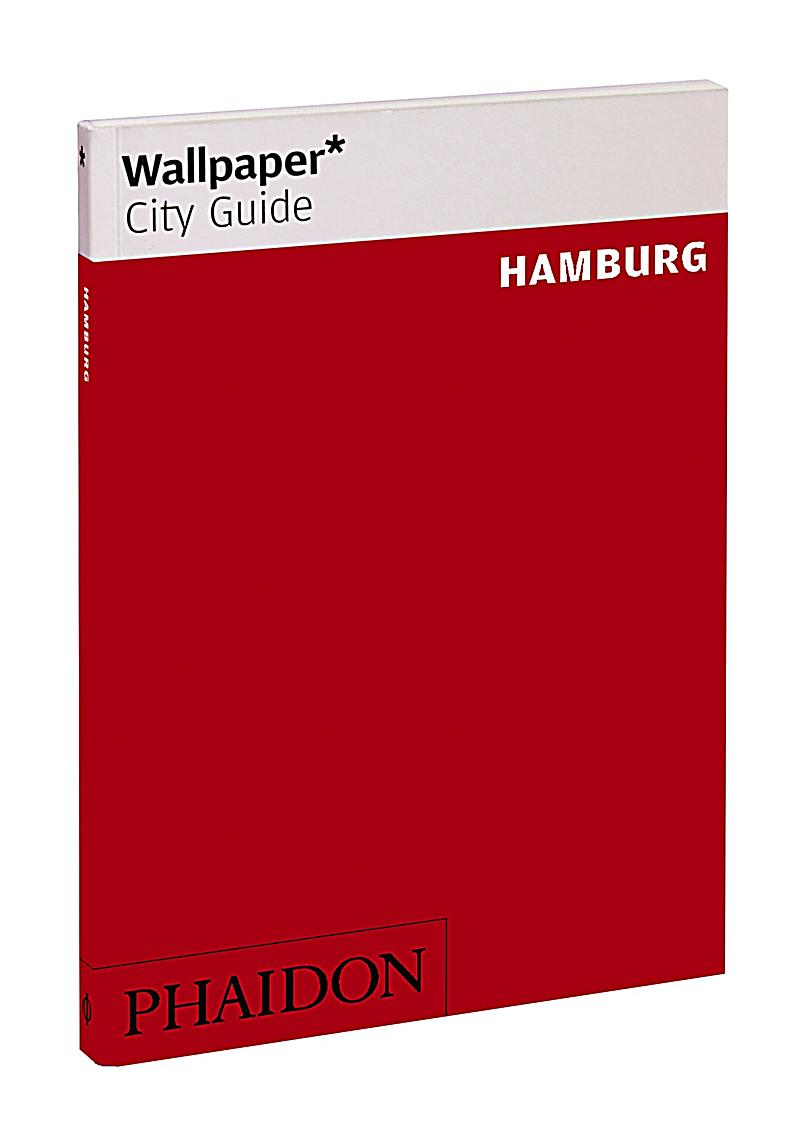 wallpaper city guide hamburg english edition buch. Black Bedroom Furniture Sets. Home Design Ideas