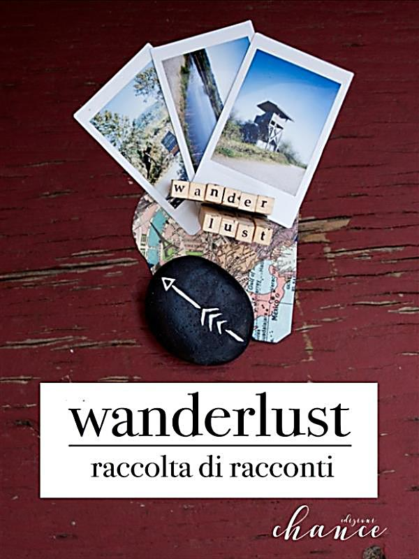 Wanderlust ebook jetzt bei als download - Wanderlust geschenke ...
