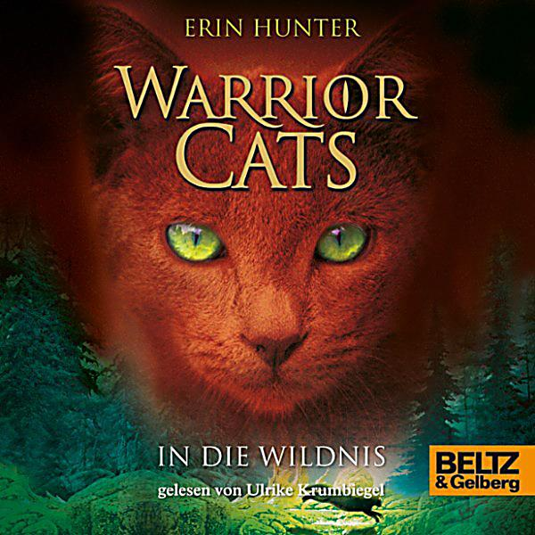 Warrior Cats: Warrior Cats. In Die Wildnis Hörbuch Download