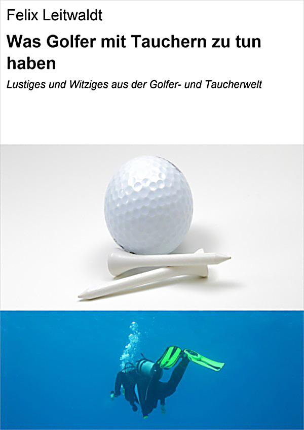 was golfer mit tauchern zu tun haben ebook jetzt bei. Black Bedroom Furniture Sets. Home Design Ideas