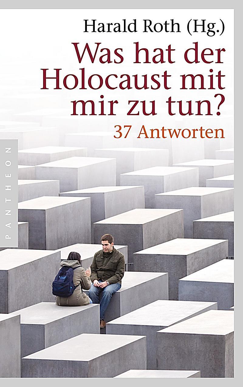 Was Hat Der Tannenbaum Mit Weihnachten Zu Tun : was hat der holocaust mit mir zu tun buch portofrei ~ Whattoseeinmadrid.com Haus und Dekorationen