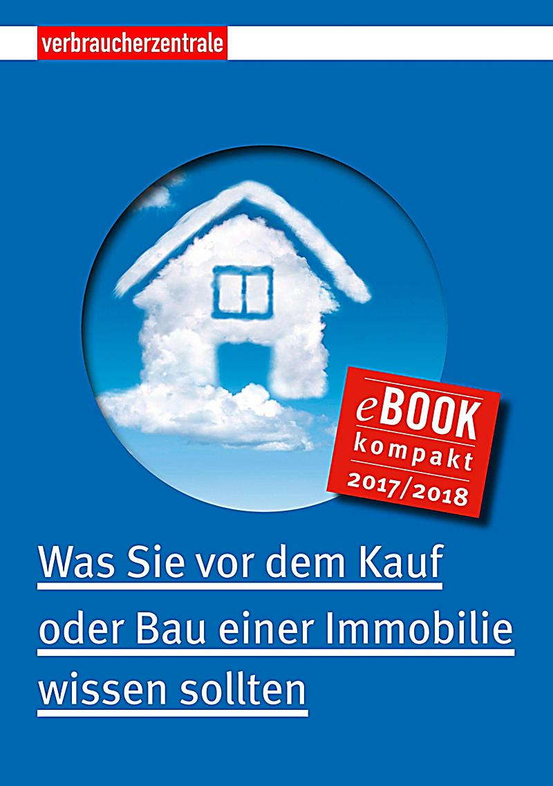 was sie vor dem kauf oder bau einer immobilie wissen sollten ebook gratis. Black Bedroom Furniture Sets. Home Design Ideas