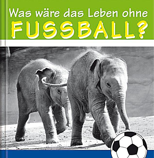 was w re das leben ohne fussball buch bei bestellen. Black Bedroom Furniture Sets. Home Design Ideas