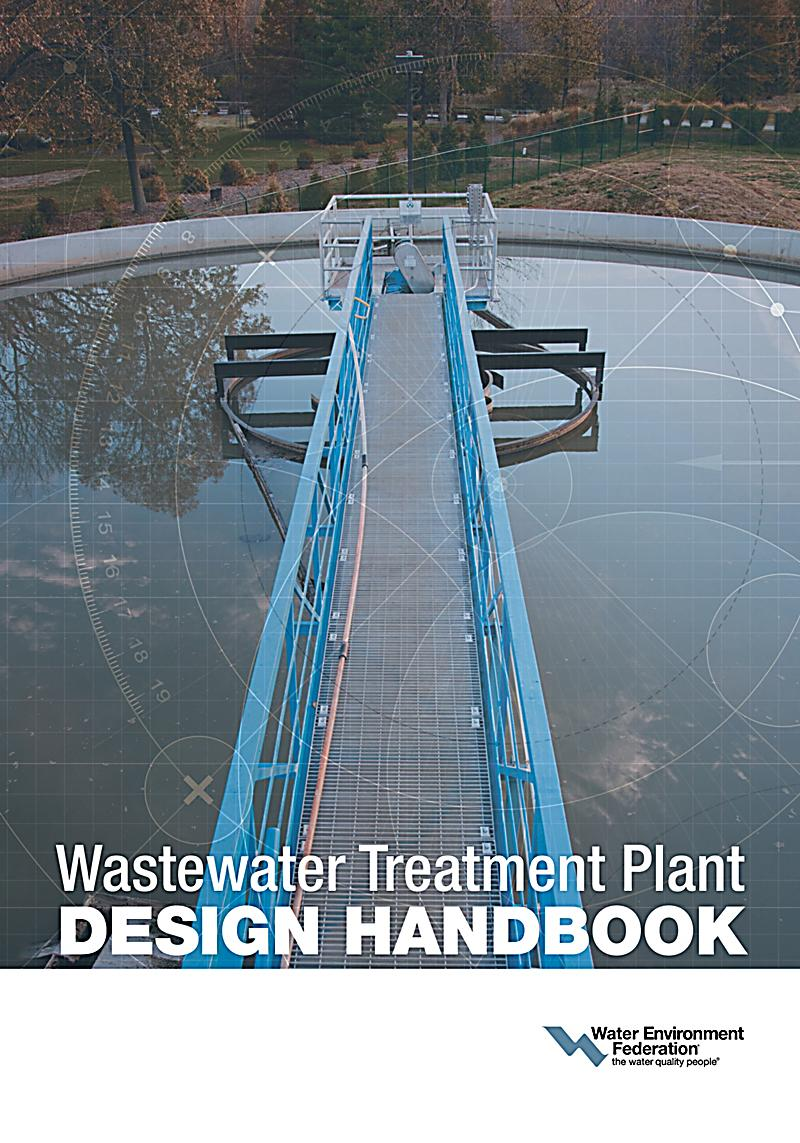 Water Treatment Plant Design : Wastewater treatment plant design handbook ebook weltbild