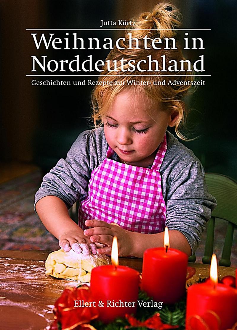 weihnachten in norddeutschland buch portofrei bei. Black Bedroom Furniture Sets. Home Design Ideas
