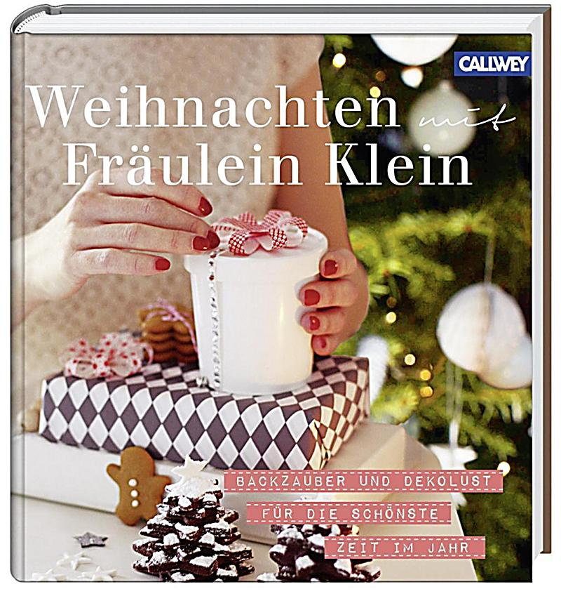weihnachten mit fr ulein klein buch portofrei bei. Black Bedroom Furniture Sets. Home Design Ideas
