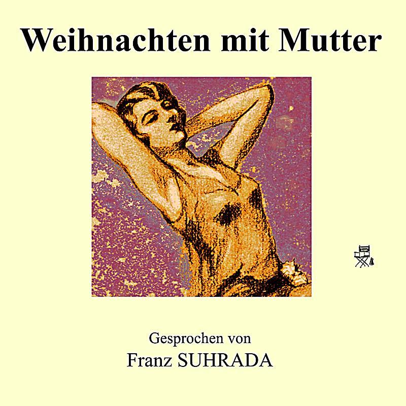 Weihnachten mit Mutter Hörbuch sicher downloaden bei Weltbild.de