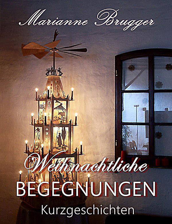 weihnachtliche begegnungen ebook jetzt bei. Black Bedroom Furniture Sets. Home Design Ideas