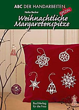 weihnachtliche margaretenspitze buch portofrei bei. Black Bedroom Furniture Sets. Home Design Ideas