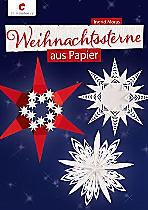 weihnachtssterne aus papier buch bei online bestellen. Black Bedroom Furniture Sets. Home Design Ideas