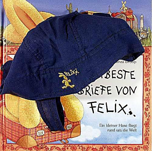 Weltbeste Briefe Von Felix : Weltbeste briefe von felix buch portofrei bei weltbild
