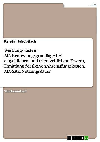 Werbungskosten afabemessungsgrundlage bei entgeltlichem - Afa tabelle 2017 ...