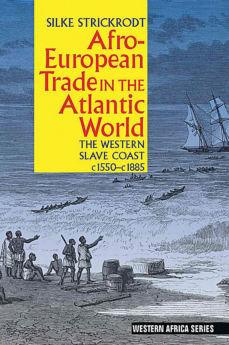 africa and the atlantic world Syllabus africa and the atlantic world hist 3840 (wi & gd) and hist 6500 mwf 9 - 9:50 in brewster d-312 crn 86080 and 86083, section 001 fall semester 2017.