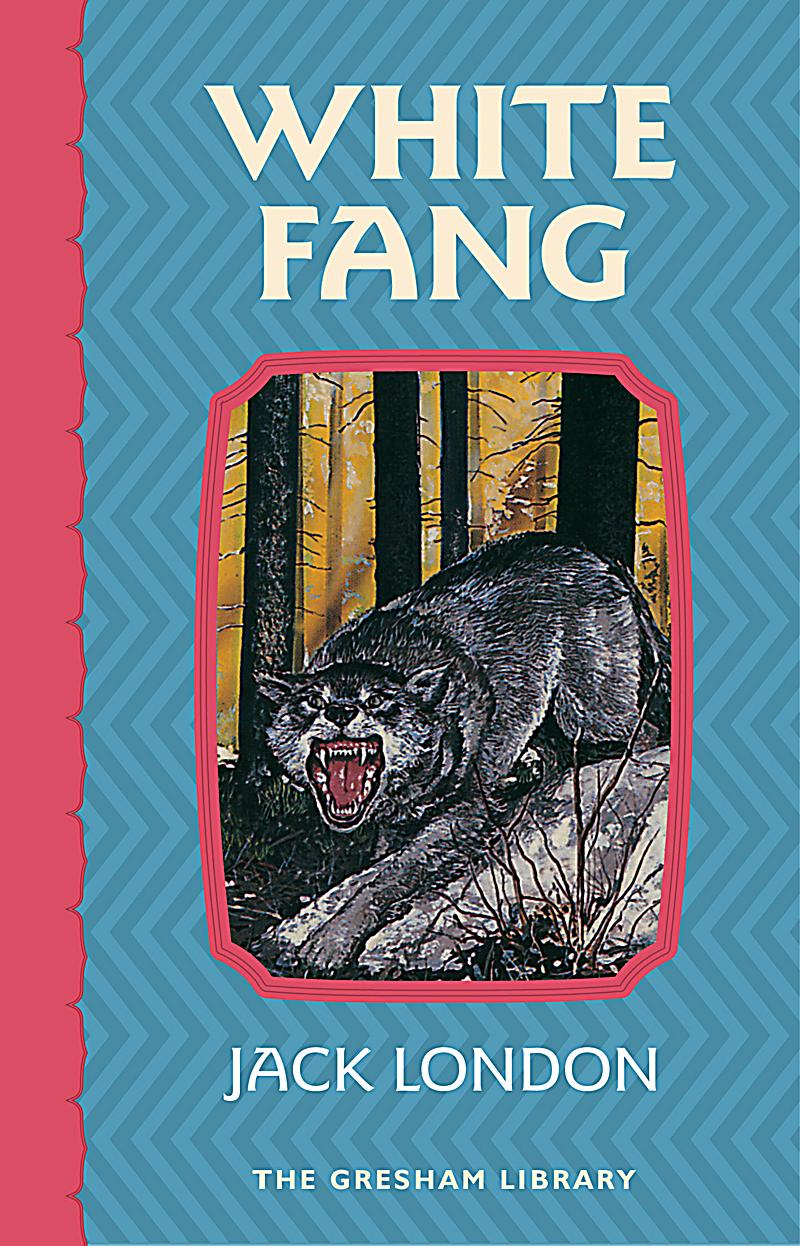 jack london white fang essay Ebook version of white fang  white fang (london, jack, 1876-1916) library of america  an essay for abridging the study of phys.