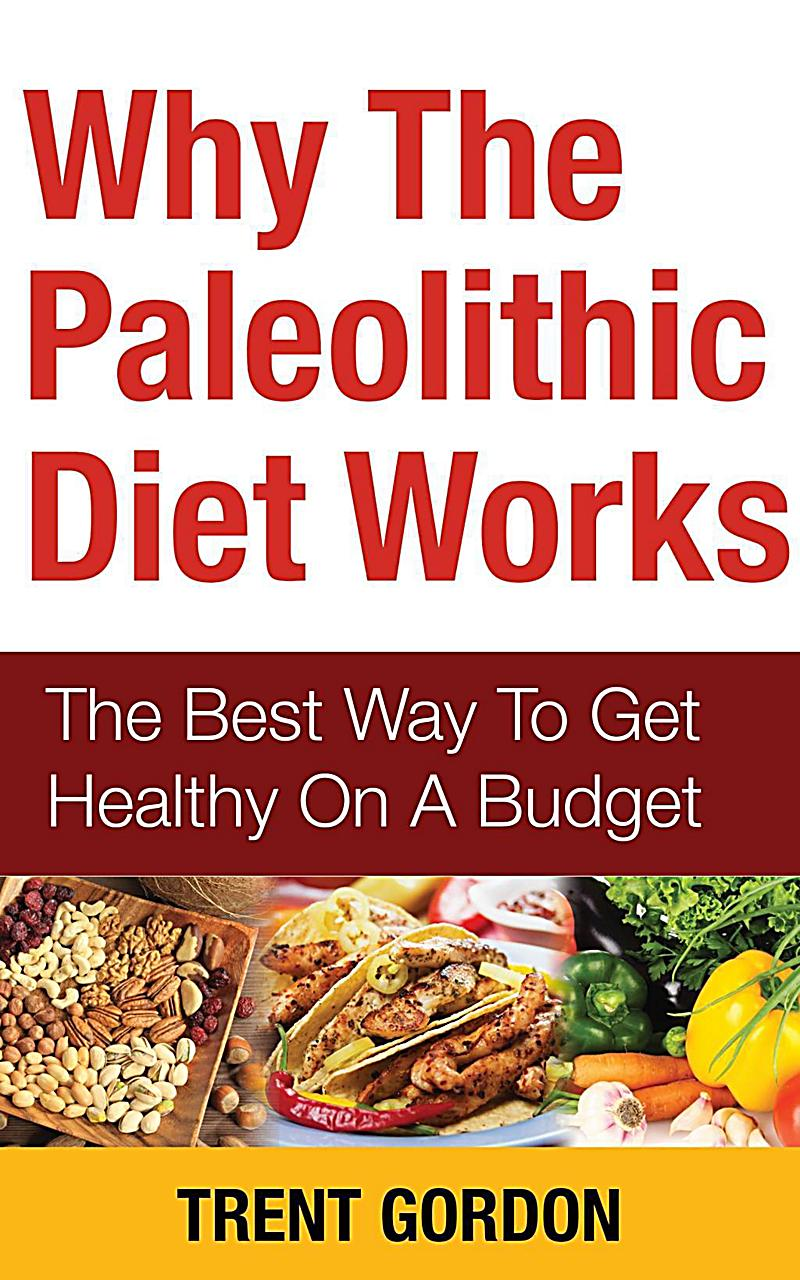 paleolithic diet Media in category paleolithic diet the following 17 files are in this category, out of 17 total.