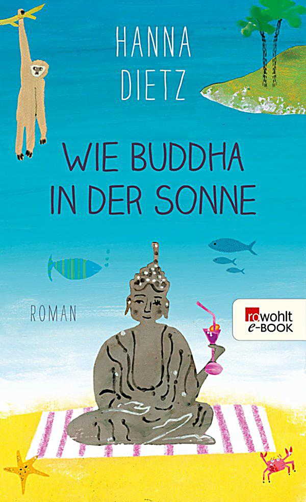 wie buddha in der sonne ebook jetzt bei. Black Bedroom Furniture Sets. Home Design Ideas
