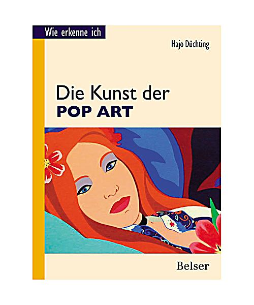 wie erkenne ich die kunst der pop art buch portofrei bestellen. Black Bedroom Furniture Sets. Home Design Ideas