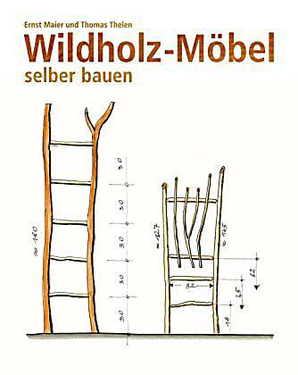 wildholz m bel selber bauen buch bei online bestellen. Black Bedroom Furniture Sets. Home Design Ideas