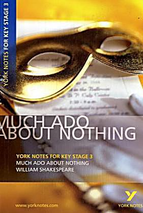 the significance of the first scene in much ado about nothing a play by william shakespeare Much ado about nothing - review - theater - new york  the conflicted underpinnings of the play's lighter first  ado about nothing by william shakespeare.